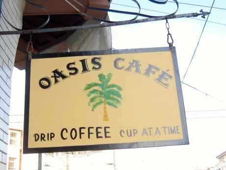 Oasis Cafe, San Francisco-not directly related to the song, but does serve as a pleasant reminder.