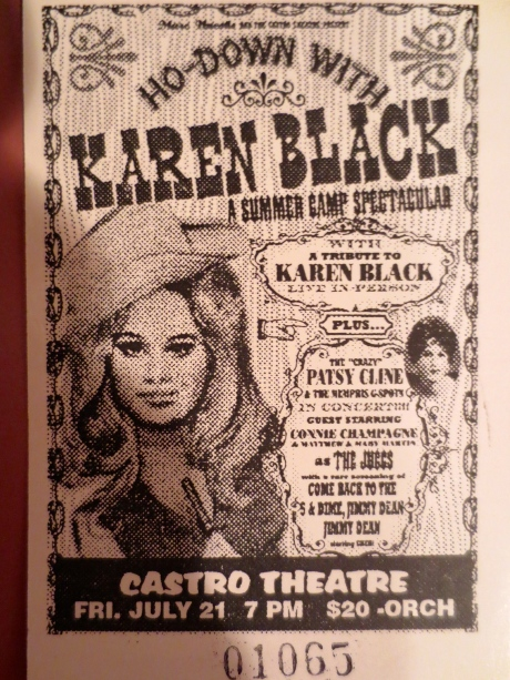 The Tribute to Karen Black @ The Castro Theatre in San Francisco was something that will always hold a special place in my heart.