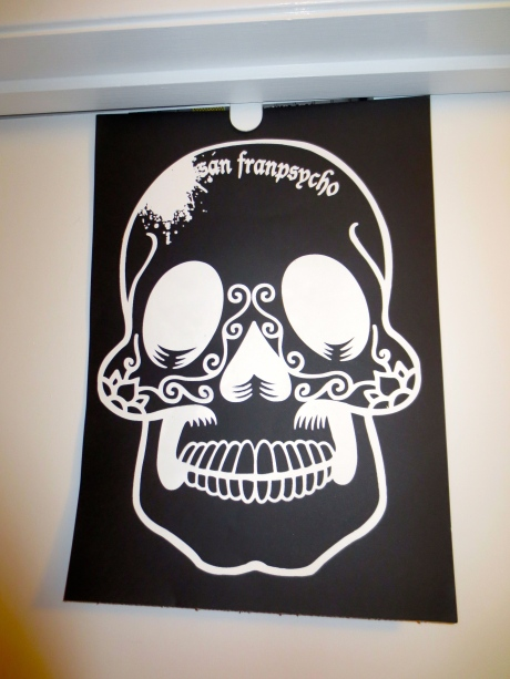 This skull poster was one of the first things I bought @ San Franpsycho.  It was just the perfect thing for Halloween & Dia de los Muertos. It will be back.