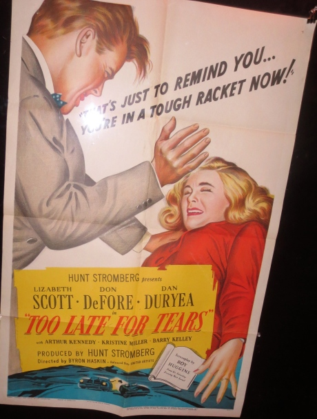 Film Poster For TOO LATE FOR TEARS--on its own merit.  February 2014-Castro Theatre.